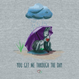 You Get Me Through the Day - Unisex Tri-Blend T-Shirt by American Apparel
