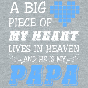 A Big Piece Of My Heart Lives In Heaven Dad Shirt - Unisex Tri-Blend T-Shirt by American Apparel