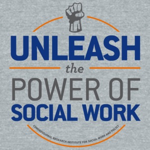 Unleash the Power of Social Work - Unisex Tri-Blend T-Shirt by American Apparel