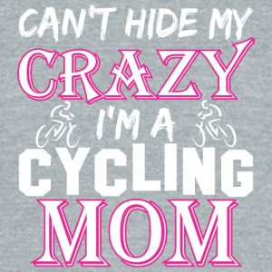 Cant Hide My Crazy Im A Cycling Mom - Unisex Tri-Blend T-Shirt by American Apparel