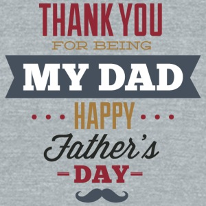 thank_you_being_my_dad - Unisex Tri-Blend T-Shirt by American Apparel