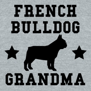 French Bulldog Grandma - Unisex Tri-Blend T-Shirt by American Apparel