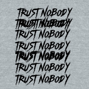 Trust Nobody - Unisex Tri-Blend T-Shirt by American Apparel