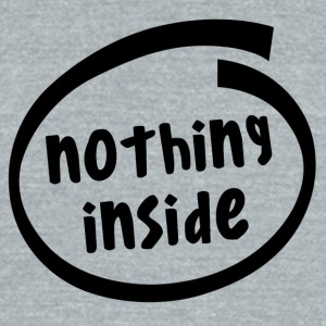 nothing inside (1823A) - Unisex Tri-Blend T-Shirt by American Apparel