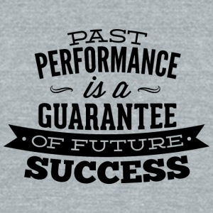 past_performance_is_a_guarantee - Unisex Tri-Blend T-Shirt by American Apparel