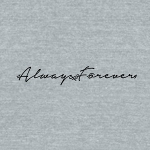 Always & Forever Signature - Unisex Tri-Blend T-Shirt by American Apparel