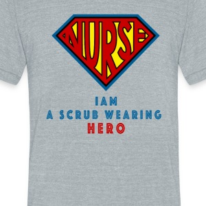 the super nurse - Unisex Tri-Blend T-Shirt by American Apparel