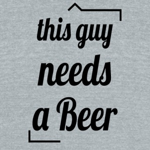 This guy needs a beer - Unisex Tri-Blend T-Shirt by American Apparel