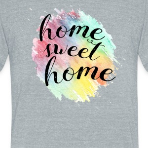 Home Sweet Home - Unisex Tri-Blend T-Shirt by American Apparel