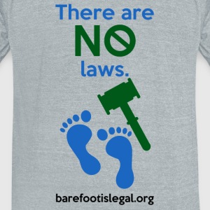 There are NO laws. - Unisex Tri-Blend T-Shirt by American Apparel