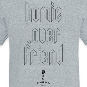HOMIE LOVER FRIEND - Unisex Tri-Blend T-Shirt by American Apparel