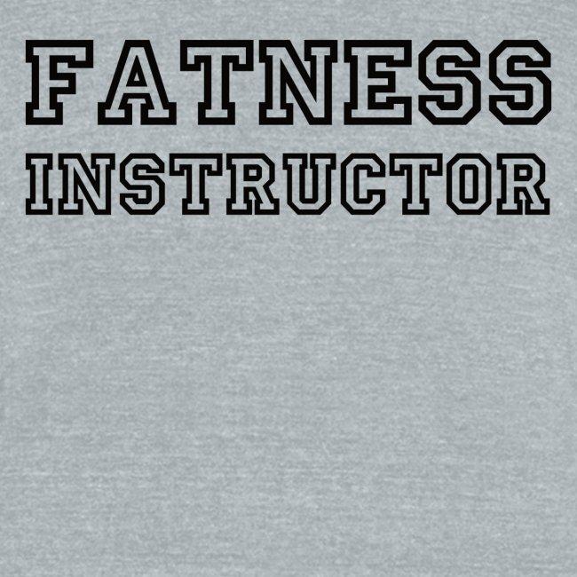 Fatness Instructor