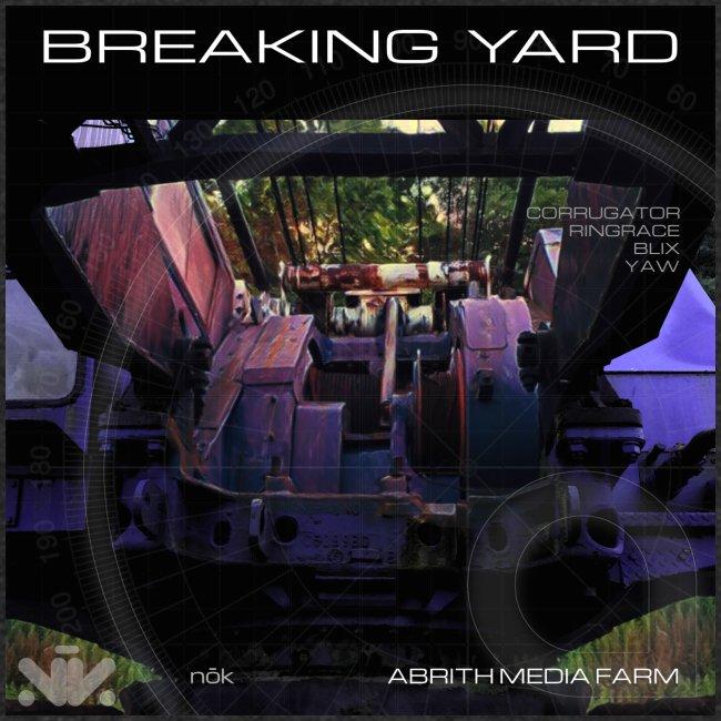 Breaking Yard