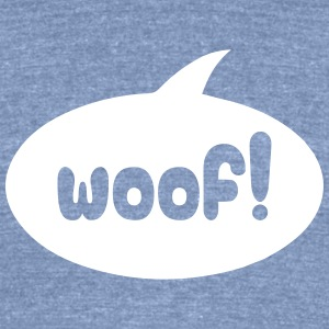 woof dog - Unisex Tri-Blend T-Shirt by American Apparel