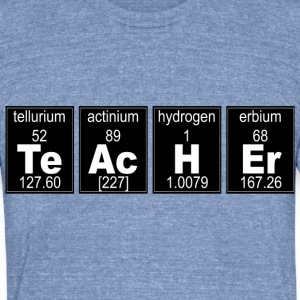 Chemistry TeAcHEr - Unisex Tri-Blend T-Shirt by American Apparel