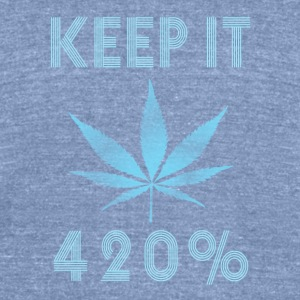 Keep it 420 procent - Unisex Tri-Blend T-Shirt by American Apparel