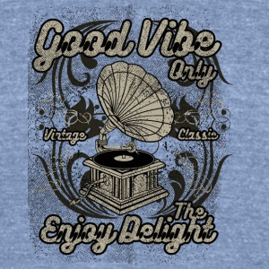 Good Vibe Only - Unisex Tri-Blend T-Shirt by American Apparel