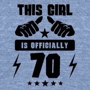 This Girl Is Officially 70 - Unisex Tri-Blend T-Shirt by American Apparel