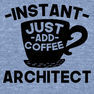 Instant Architect Just Add Coffee - Unisex Tri-Blend T-Shirt by American Apparel