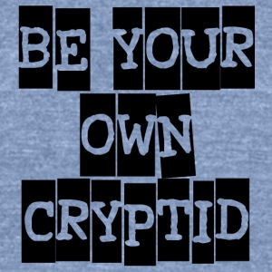 Be Your Own Cryptid - Unisex Tri-Blend T-Shirt by American Apparel