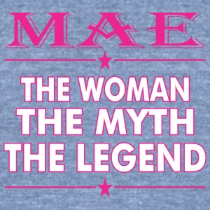 Mae The Woman The Myth The Legend - Unisex Tri-Blend T-Shirt by American Apparel