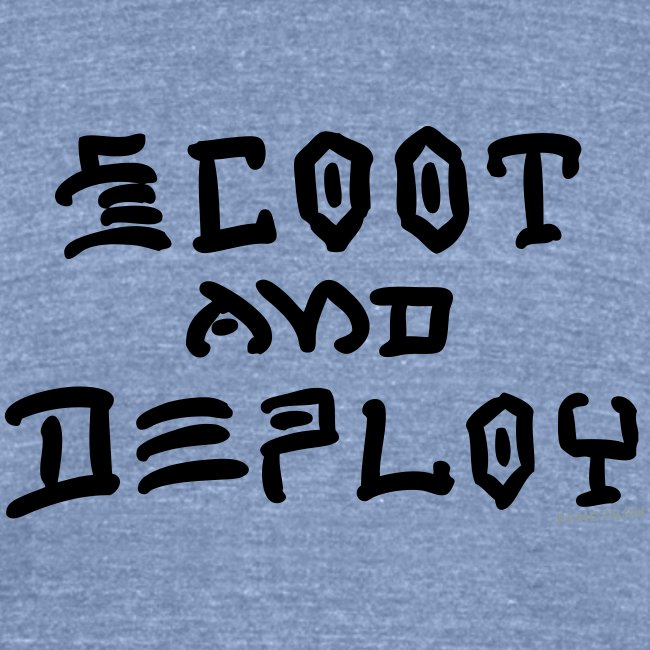 Scoot and Deploy