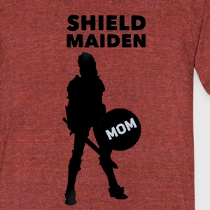Shield Maiden Mom - Unisex Tri-Blend T-Shirt by American Apparel