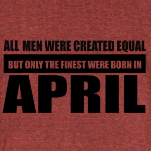 All men were created equal April designs - Unisex Tri-Blend T-Shirt by American Apparel