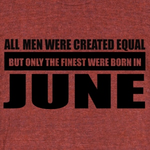 All men were created equal June designs - Unisex Tri-Blend T-Shirt by American Apparel