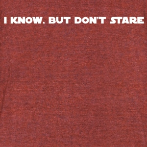 Don't Stare - Unisex Tri-Blend T-Shirt by American Apparel