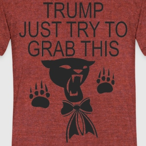 trumpjusttryit - Unisex Tri-Blend T-Shirt by American Apparel