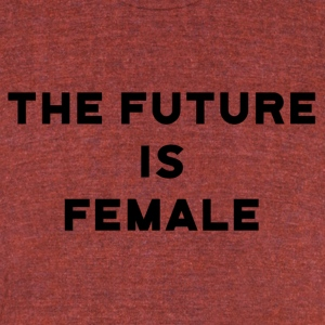 The Future is Female - Unisex Tri-Blend T-Shirt by American Apparel