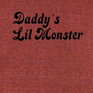 Daddy`s Lil monster - Unisex Tri-Blend T-Shirt by American Apparel