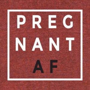 PREGNANT AF :) - Unisex Tri-Blend T-Shirt by American Apparel