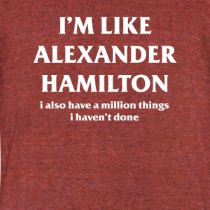 I also have a million things I haven`t done tshirt - Unisex Tri-Blend T-Shirt by American Apparel