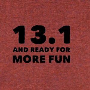 13 1 ready for fun - Unisex Tri-Blend T-Shirt by American Apparel