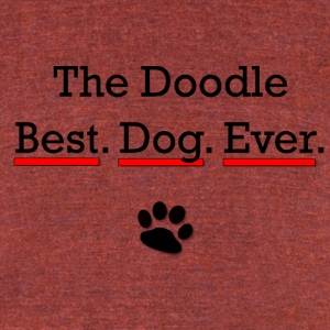 The Doodle - Best Dog Ever - Unisex Tri-Blend T-Shirt by American Apparel