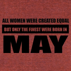 All women were created equal May designs - Unisex Tri-Blend T-Shirt by American Apparel