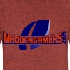 MaddenGamers - Unisex Tri-Blend T-Shirt by American Apparel