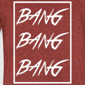 bang_bang_bang_white - Unisex Tri-Blend T-Shirt by American Apparel