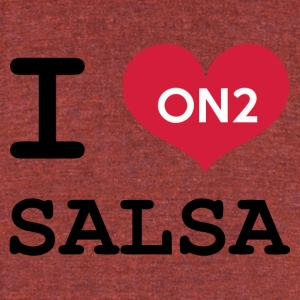 I Love Salsa On 2 - Unisex Tri-Blend T-Shirt by American Apparel