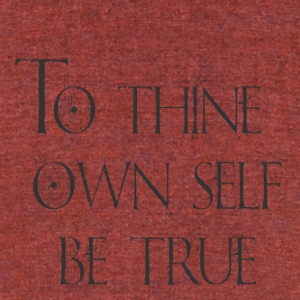 Hamlet To Thine Own Self - Unisex Tri-Blend T-Shirt by American Apparel