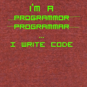 Programmer Gift - I write code- Shirt,Hoodie,Tank - Unisex Tri-Blend T-Shirt by American Apparel