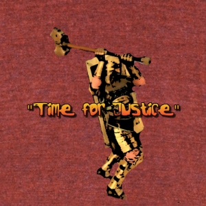 JUSTICE TIME - Unisex Tri-Blend T-Shirt by American Apparel