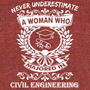 Never Underestimate Woman Who Majored Civil - Unisex Tri-Blend T-Shirt by American Apparel