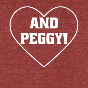 And Peggy! Shirt With Heart - Unisex Tri-Blend T-Shirt by American Apparel