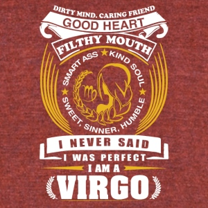 I never said I was perfect I am a virgo - Unisex Tri-Blend T-Shirt by American Apparel