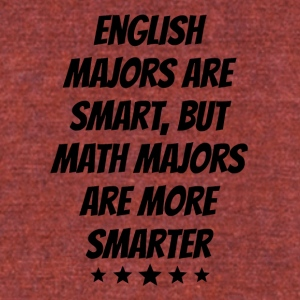 Math Majors Are More Smarter - Unisex Tri-Blend T-Shirt by American Apparel