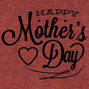 happy_mother-s_day - Unisex Tri-Blend T-Shirt by American Apparel