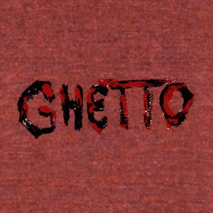 GHETTO - Unisex Tri-Blend T-Shirt by American Apparel